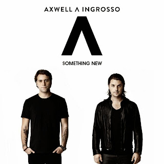Lirik Lagu Axwell Λ Ingrosso Something New Lyrics