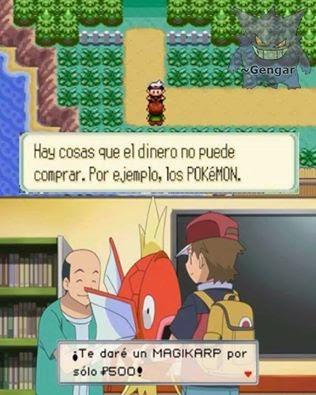 Lógica Pokemon: 'Hay cosas que el dinero no puede comprar.'