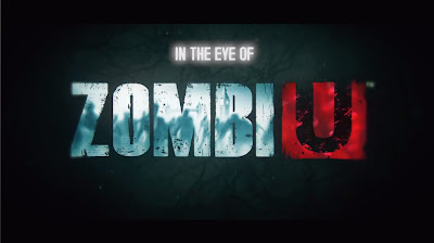 In The Eye Of Zombi U - We Know Gamers