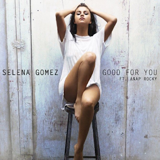 Selena Gomez - Good For You (Audio estreno)