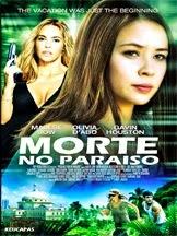Morte no Paraíso – Dublado (2014)