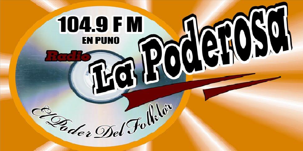 "Radio ""La Poderosa"" Puno 104.9 FM"