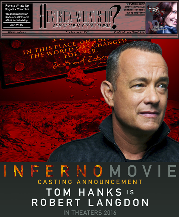 Sony-Pictures-anuncia-elenco-película-INFERNO-dirigida-Ron-Howard-protagonizada-Tom-Hanks