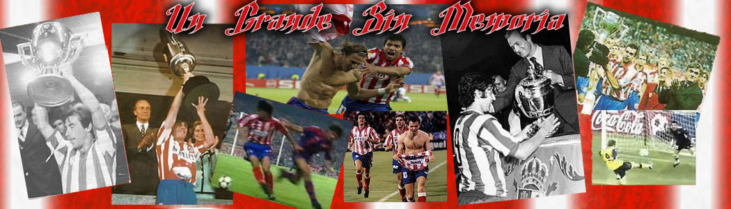 Atltico de Madrid, Un Grande Sin Memoria