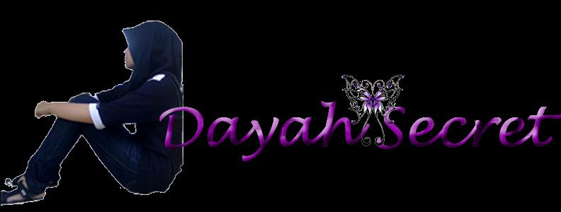 ✿ ✿ Secret Dayah ♥ ♥