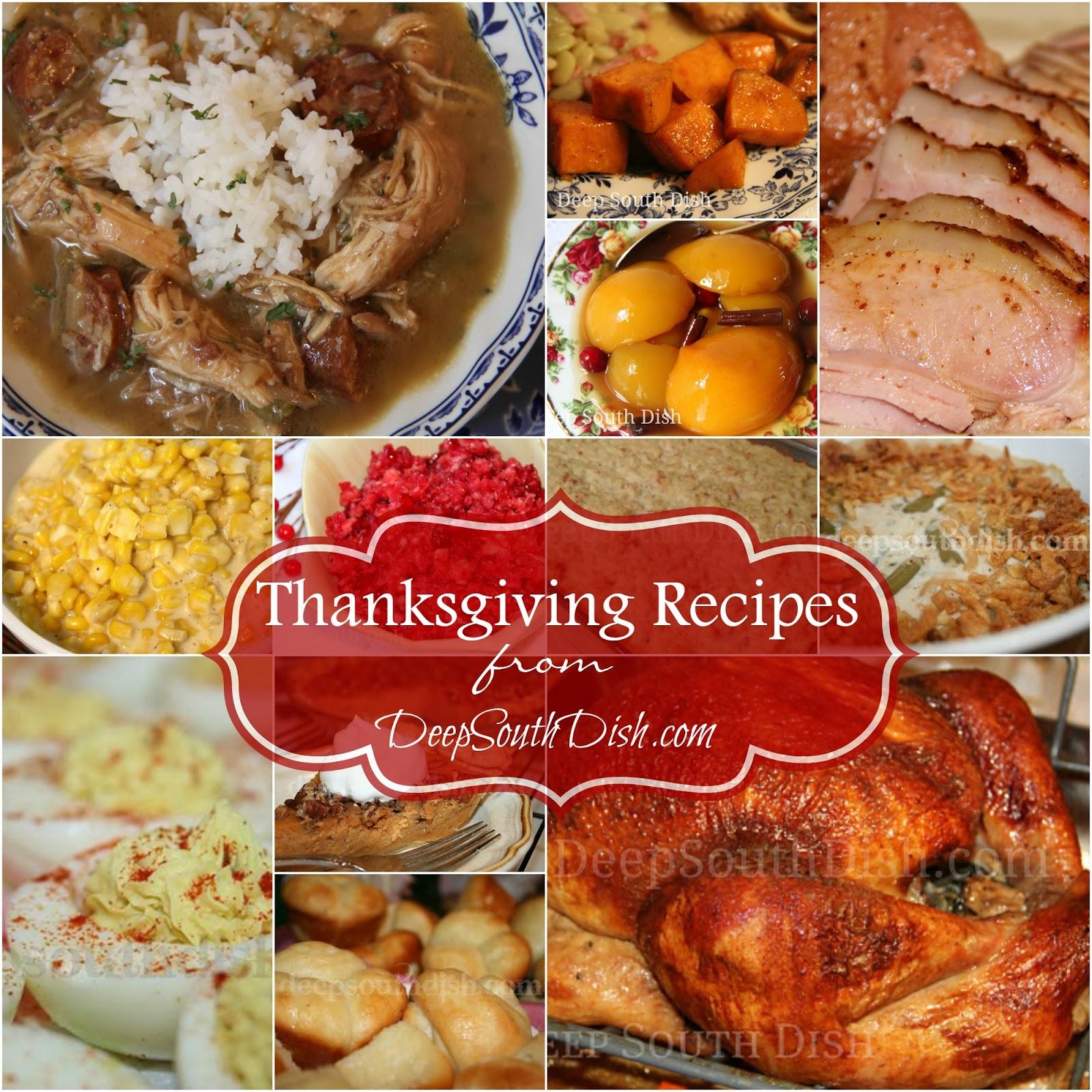 Deep south dish deep south southern thanksgiving recipes for Traditional southern thanksgiving dinner menu