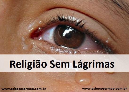 Religião Sem Lágrimas