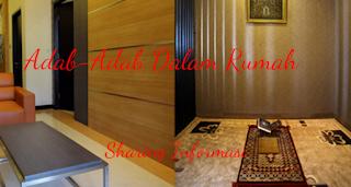 Adab-Adab Dalam Rumah Islami