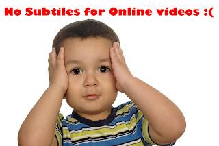 Subtitles For Online Videos