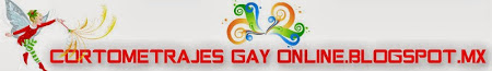 Cortometrajes Gay  Online