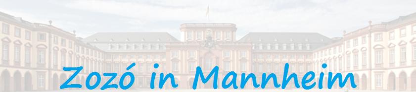 Zozó in Mannheim