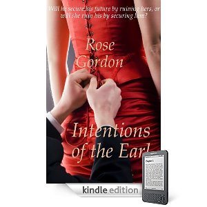 Interview With :   Rose Gordon, Author of Intentions of the Earl