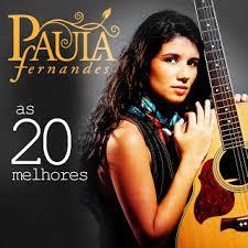 Baixar Paula Fernandes – As 20 Melhores CD 2013