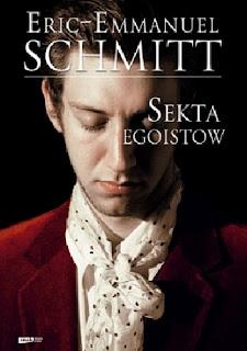 """(408) Kilka słów o miłości własnej czyli powieść Schmitta """"Sekta egoistów"""""""