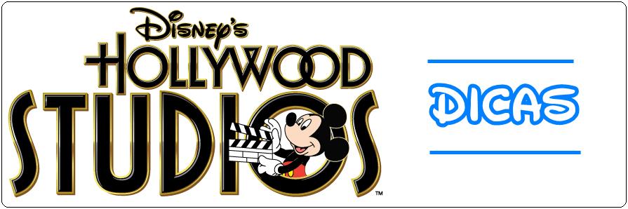 Dicas Hollywood Studios