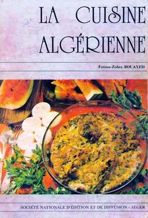 La cuisine alg rienne la cuisine algerienne - La cuisine algerienne samira ...