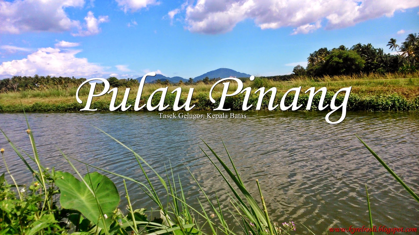 Trip to Pulau Penang