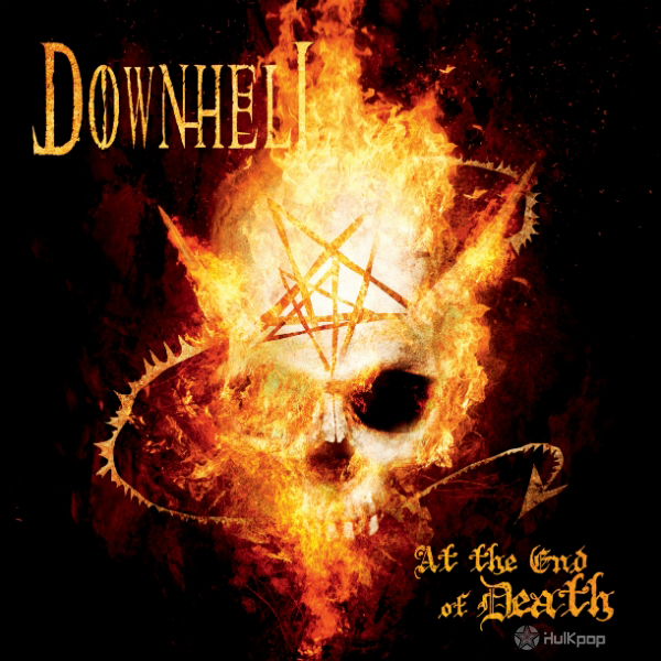 Downhell – At The End Of Death