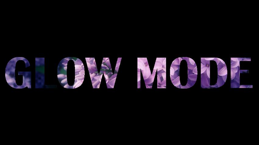 Glow Mode