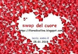 5° swap del cuore by Fiore (scadenza iscrizione 25 gennaio 2019)
