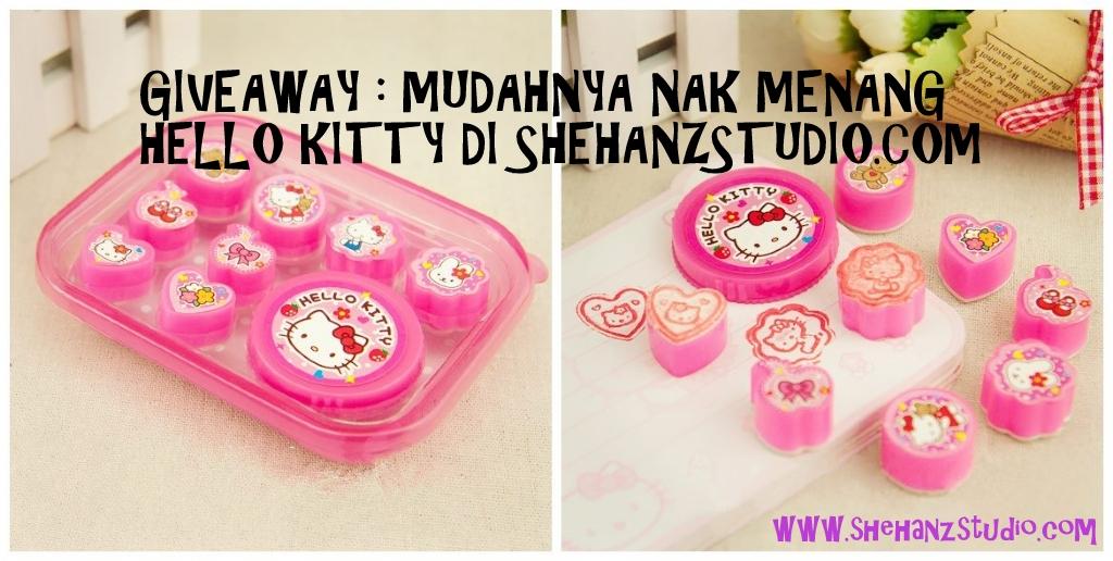 GIVEAWAY : MUDAHNYA NAK MENANG HELLO KITTY DI SHEHANZSTUDIO.COM
