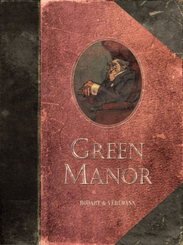 Green Manor - Fabien Vehlmann - Denis Bodart