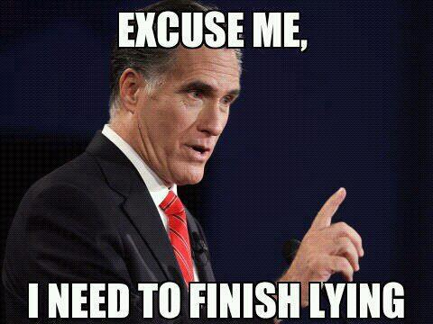 [Image: mitt-romney-meme-excuse-me-finish-lying.jpg]