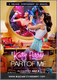Capa Katy Perry: Part of Me Dublado Torrent (2013) Baixaki Download