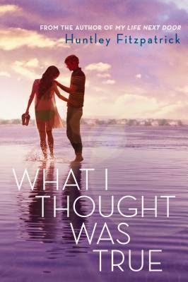 What I Thought Was True book cover