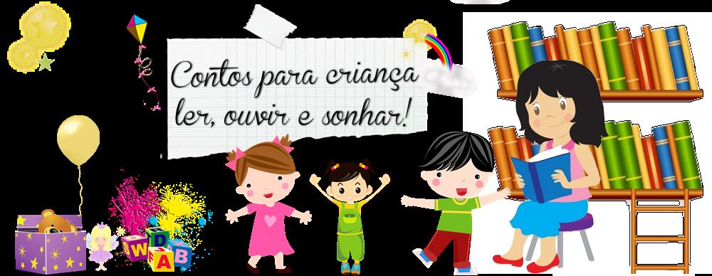 Contos para criança ler, ouvir e sonhar!