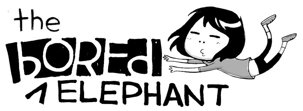 The Bored Elephant