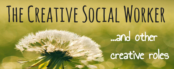 The Creative Social Worker