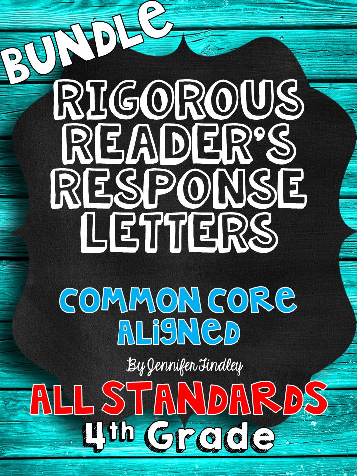 http://www.teacherspayteachers.com/Product/Rigorous-Readers-Response-Letters-4th-Grade-Common-Core-All-Standards-1287430