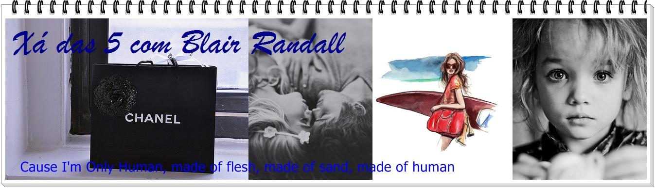 Xá das 5 com Blair Randall