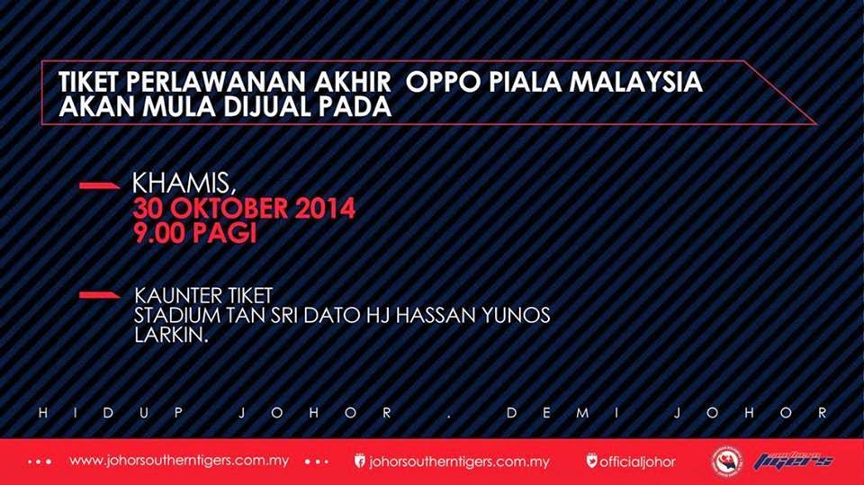 Tarikh Jual Tiket Final Piala Malaysia 2014 Di Stadium Larkin