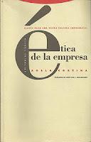 """""""Ética de la empresa"""" - Adela Cortina."""