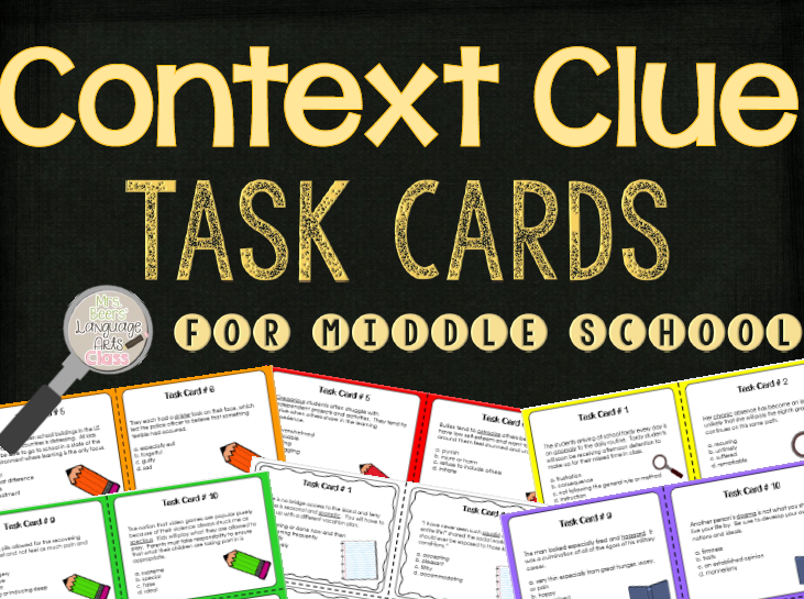 http://www.teacherspayteachers.com/Product/Context-Clue-Task-Cards-for-Middle-School-1414382