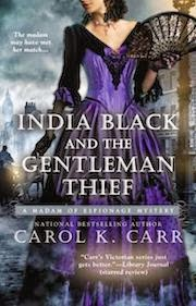 India Black and the Gentleman Thief by Carol K. Carr