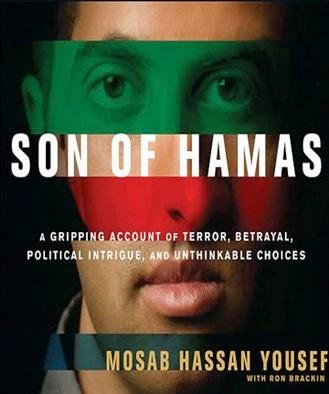 http://www.amazon.com/Son-Hamas-Gripping-Political-Unthinkable/dp/1414333080/ref=sr_1_1?s=books&ie=UTF8&qid=1405528717&sr=1-1&keywords=son+of+hamas