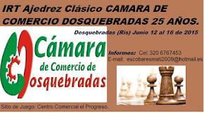 IRT Ajedrez Clasico CAMARA COMERCIO DOSQUEBRADAS 25 AÑOS (Dar clic a la imagen)