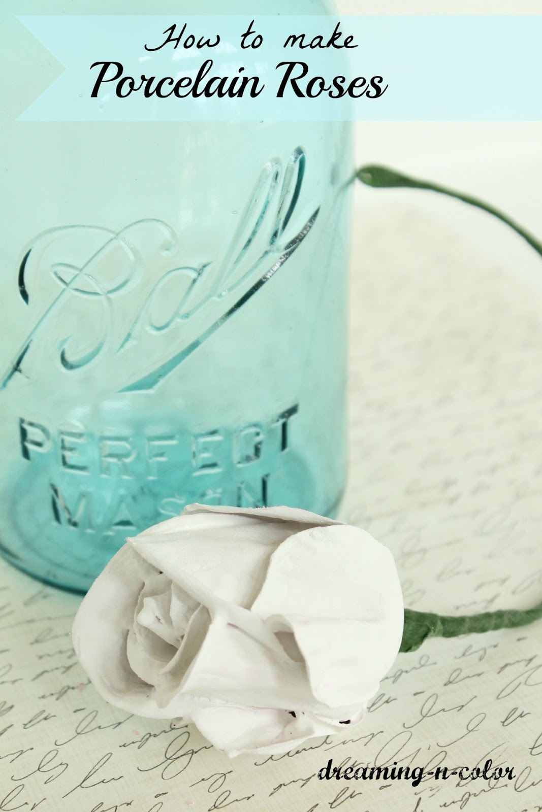 dreamingincolor: How to make Porcelain Roses/A Flower\'s Meaning