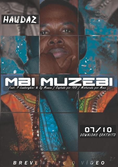 Haudaz Feat PLamborghini - Mbi Muzebi | Video