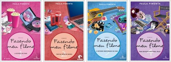 """Série """"Fazendo meu filme"""" - Paula Pimenta"""
