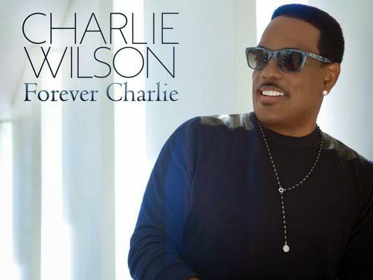 Ouça o novo álbum do Charlie Wilson – Forever Charlie