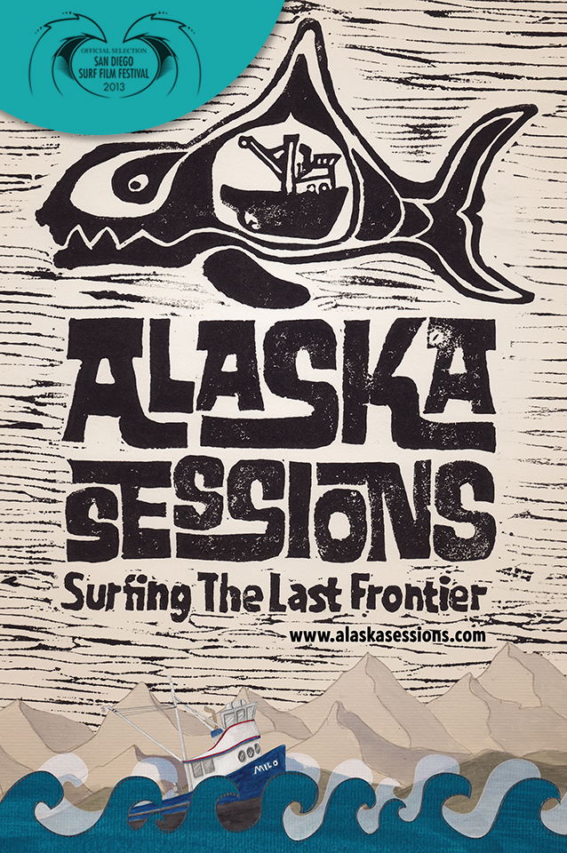 Alaska Sessions (Surfing The Last Frontier)