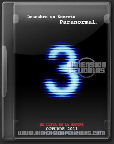 Actividad Paranormal 3 (TS Castellano) (2011)