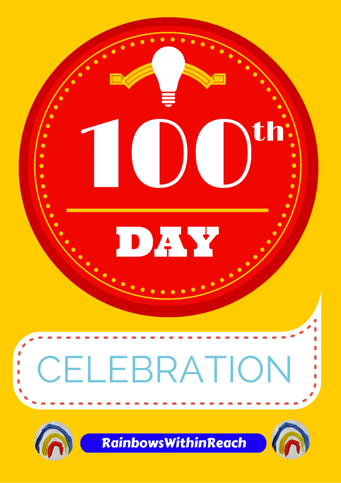 100 Day Celebration RoundUP at RainbowsWithinReach