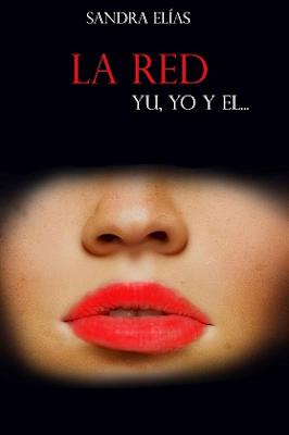 La red: Yu, yo y el… – Sandra Elias