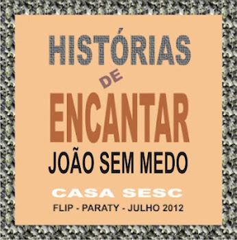 JOÃO SEM MEDO (vídeo)