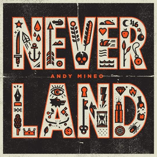 Andy Mineo - Never Land EP album artwork